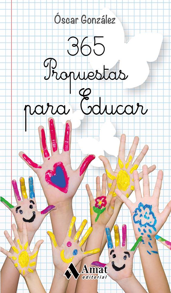 365 propuestas para educar - Óscar González