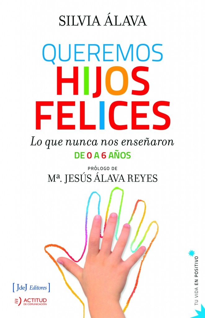 Queremos Hijos Felices - Silvia Álava