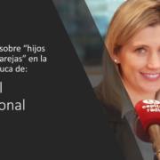 Silvia Álava - Capital Emocional - Hijos y Nuevas Parejas
