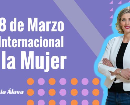 8 de Marzo Día Internacional de la Mujer - Silvia Álava