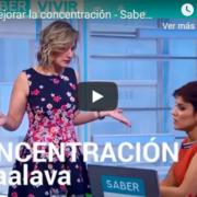 Cómo mejorar la concentración - Silvia Álava - Saber Vivir