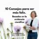 10 consejos para ser más feliz