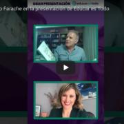 Presentación de Educar es todo - Leo Farache y Silvia Álava
